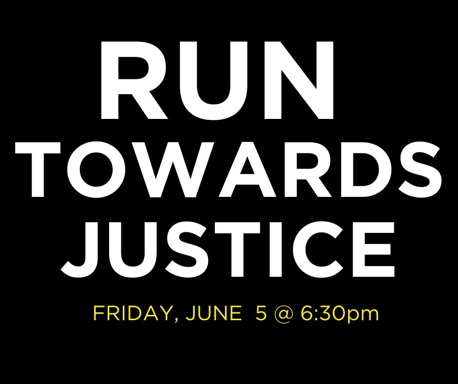 Run Towards Justice