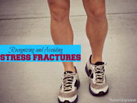 Recognizing & Avoiding Stress Fractures