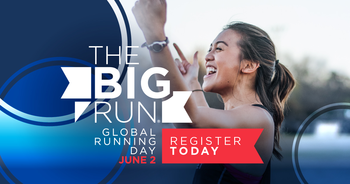 "Woman smiling and raising arms under text ""The Big Run - Global Running Day June 2 - Register Today!"""