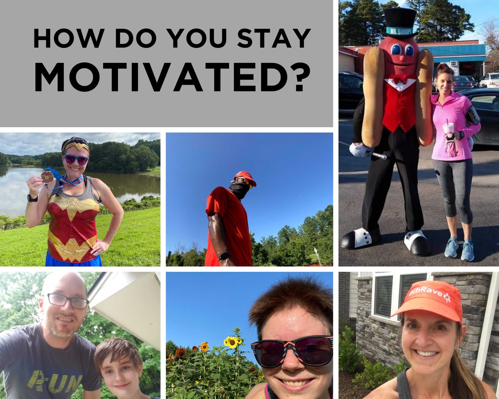 """six photos of runners with title """"How do you stay motivated?"""""""