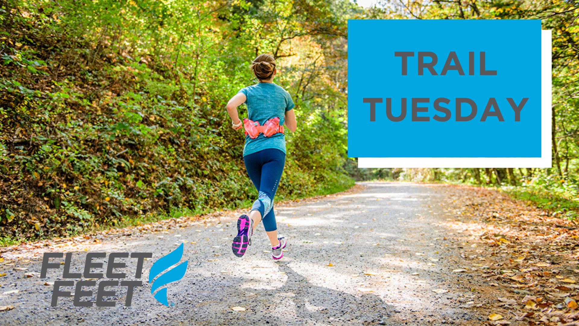 Trail Tuesday