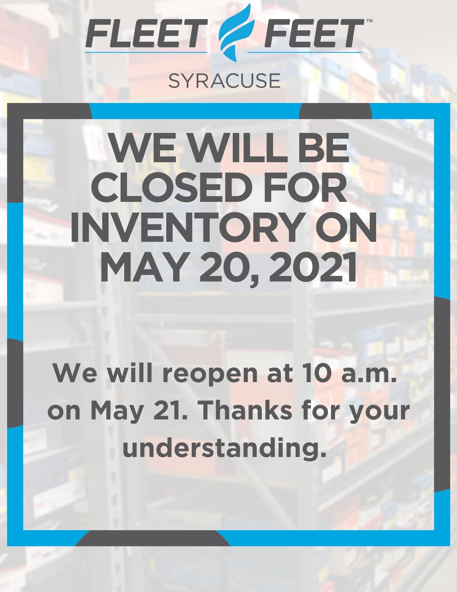 Fleet Feet Syracuse Closed on Thursday May 20th