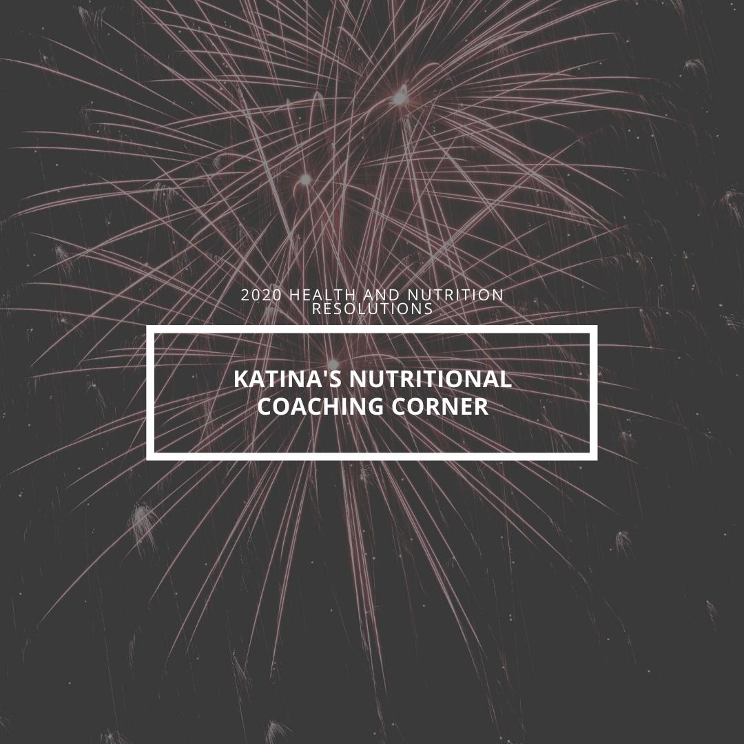 Katina's 2020 Resolutions