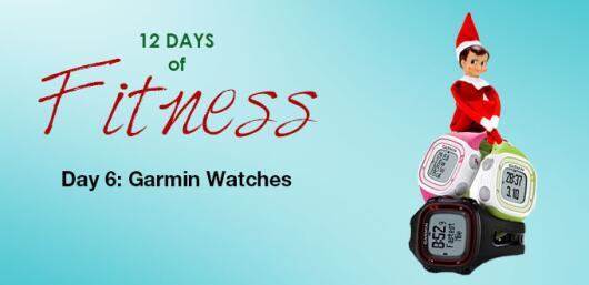 12 Days of Fitness: (Day 6) Garmin Watch