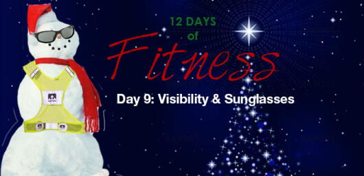 12 Days of Fitness: (Day 9) Visibility & Sunglasses