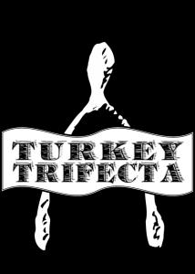 Turkey Trifecta 2