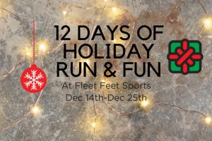 12 Days of Holiday Run & Fun at Fleet Feet Sports Madison & Sun Prairie