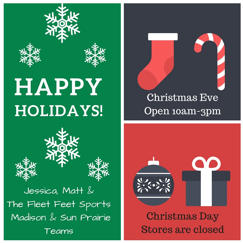 Fleet Feet Sports Madison & Sun Prairie Christmas Holiday Hours 2015