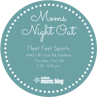 Moms Night Out at Fleet Feet Sports Madison