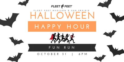 Halloween Happy Hour Fun Runs Fleet Feet Madison & Sun Prairie