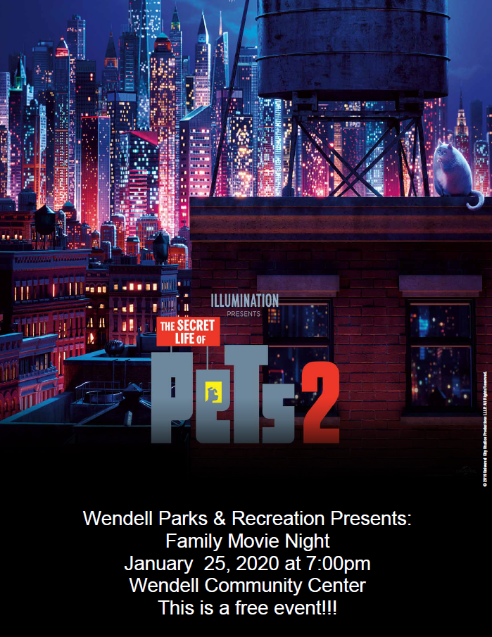 Movie Night at Wendell Park Jan 25th at 7 pm Secret Life of Pets 2