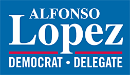 Alfonso Lopez for Delegate