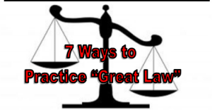practice great law