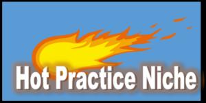 hot practice niche