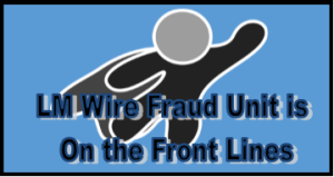 LM Wire Fraud Unit
