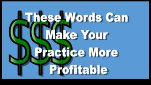 more profitable practice