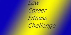 2016 law career fitness challenge