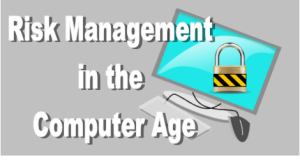 risk mgt in the computer age