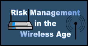 risk mgt in wireless age