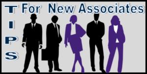 tips for new associates