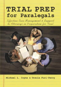 Trial prep for paralegals