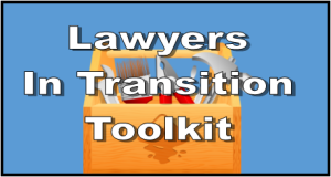 lawyers in transition toolkit