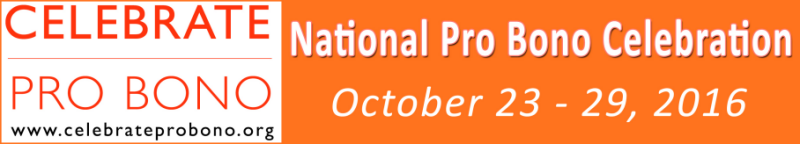 Celebrate Pro Brono Week: National Pro Bono Celebration October 23-29, 2016