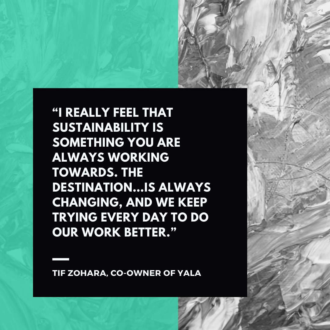 Quote from Tif Zohara, co-owner of YALA