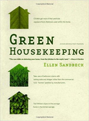 green housekeeping, ellen sandbeck, spring cleaning, cleaning, books, inspiration, planet aid