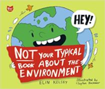 not your typical book about the environment Elin Kelsey