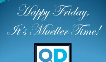 Happy Friday, It's Mueller Time
