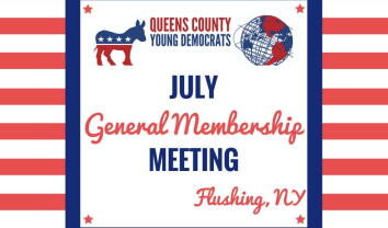 Queens County Young Democrats July General Membership Meeting