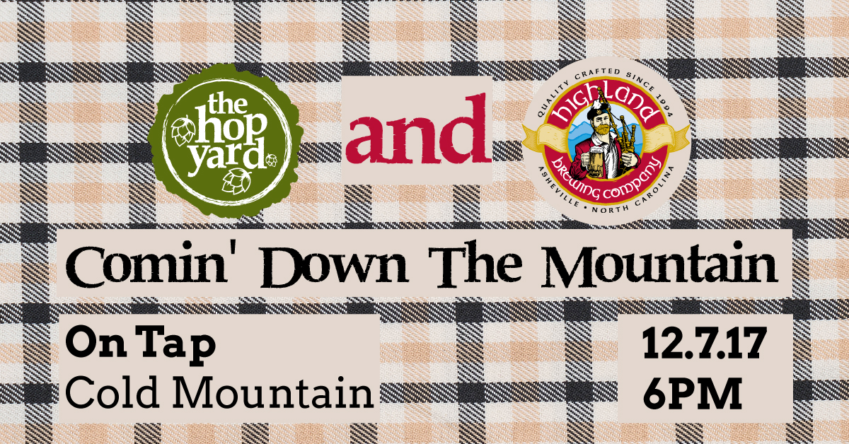 Plaid background with logos of The Hop Yard and Highland Brewing Company promoting the Comin Down The Mountain event 12/7/17 at 6PM.
