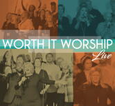 Worth It Worship Live