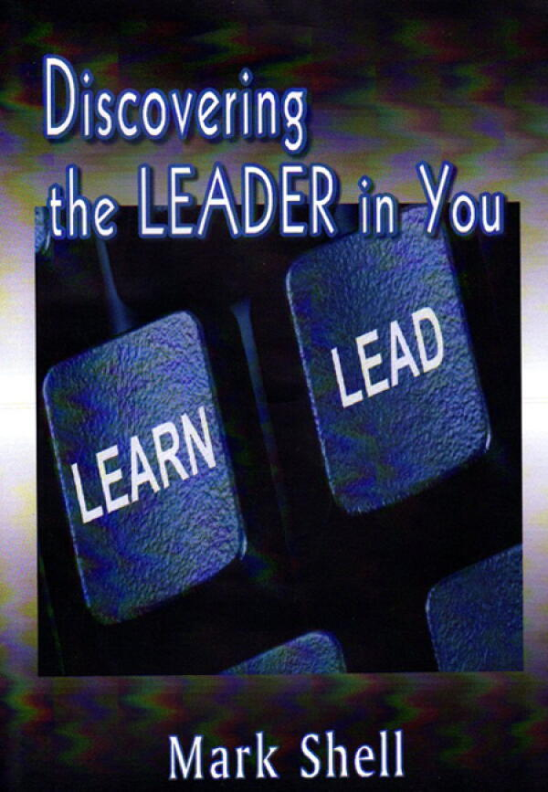 Discovering The Leader In You