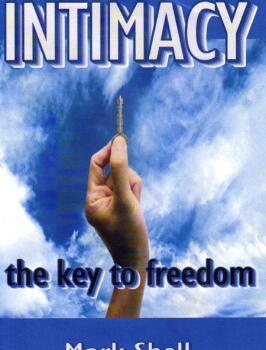 Intimacy, The Key To Freedom