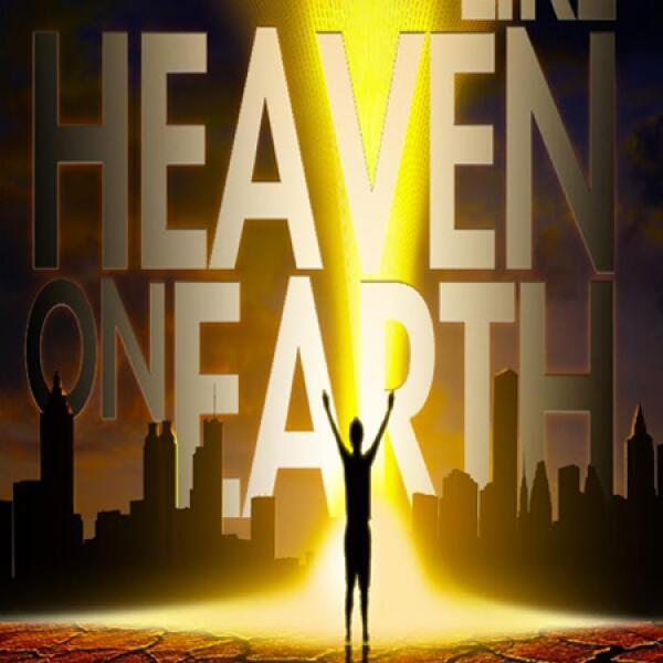 Like Heaven On Earth
