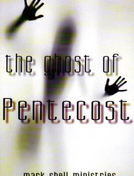 The Ghost Of Pentecost