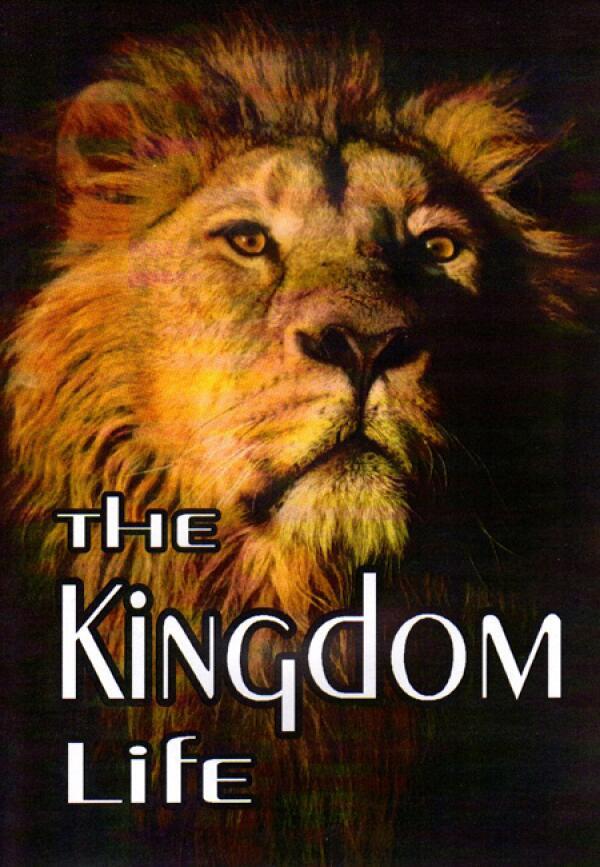 The Kingdom Life
