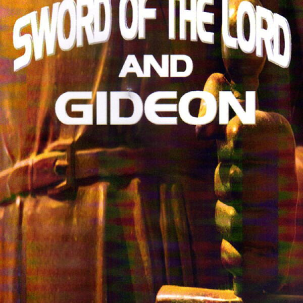 The Sword Of The Lord And Gideon