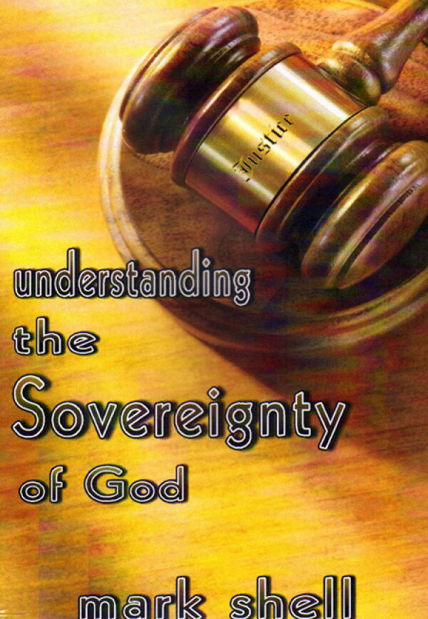 Understanding The Sovereignty Of God