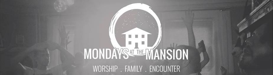 Mondays at the Mansion